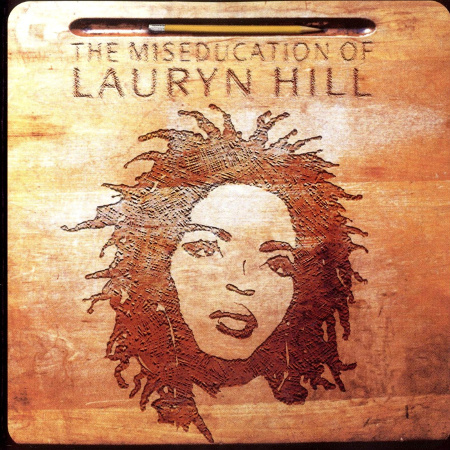 The Miseducation of Lauryn Hill - Ruffhouse Records and Columbia Records