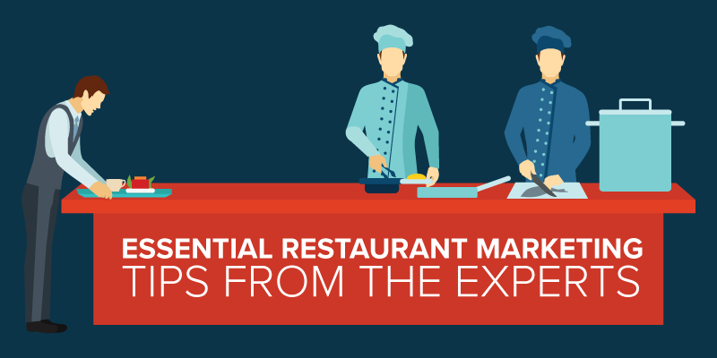 22 Restaurant Marketing Tips from the Experts
