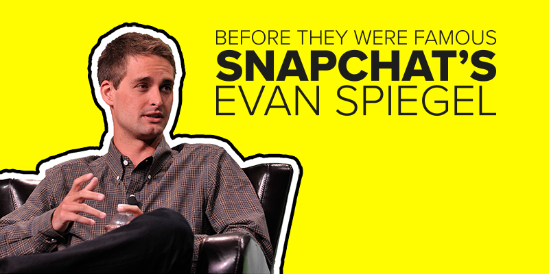 App Builders Before They Were Famous: Snap Inc.'s Evan Spiegel