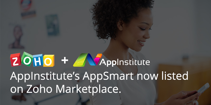 AppInstitute's integrated app solution 'AppSmart' now listed on Zoho Marketplace