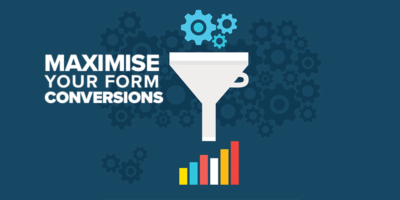 How to Maximise Form Conversions in a Few Simple Steps
