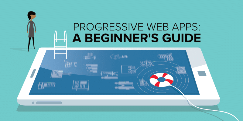 What Is a Progressive Web App? a Beginners Guide to PWAs