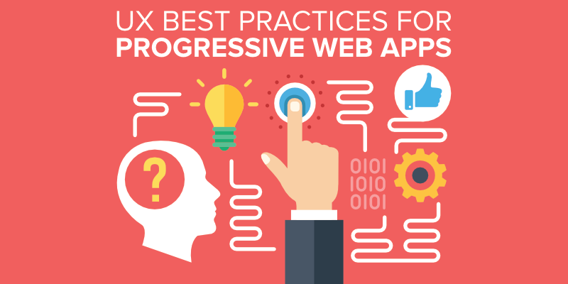 UX Best Practices for Progressive Web Apps