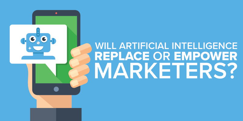 will artificial intelligence replace or empower marketers