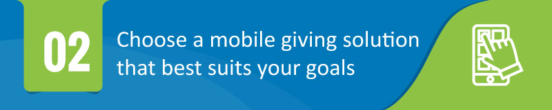 Choose a Mobile Giving Solution That Best Suits Your Goals