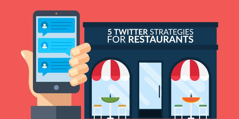 5 Twitter Strategies for Restaurants