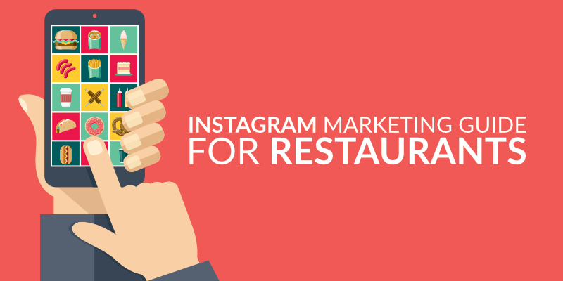 Instagram Marketing Guide For Restaurants