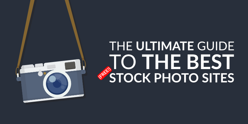 The Ultimate Guide to the Best (Free!) Stock Photo Sites