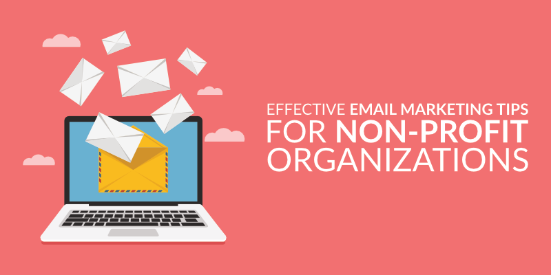 Email Marketing for Nonprofits – Tips to Get Started