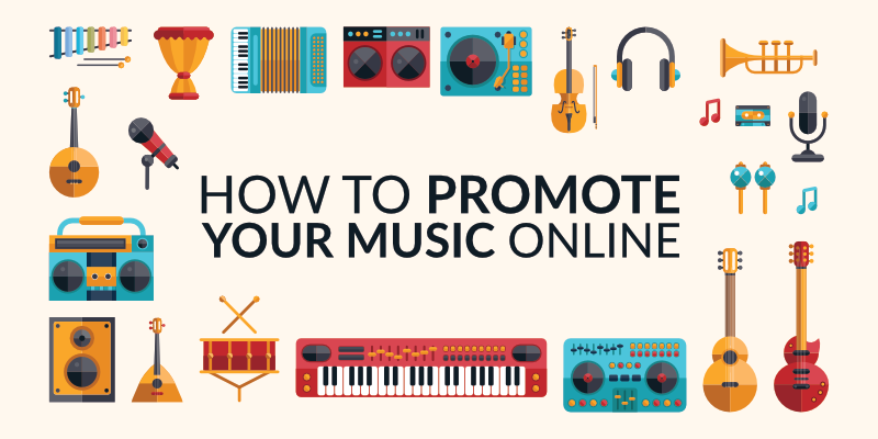 How to Promote Your Music Online in 2019
