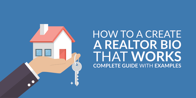 How to a Create a Realtor Bio That Works: Complete Guide with Examples