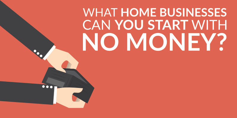 Home Based Business Opportunities with No Startup Cost