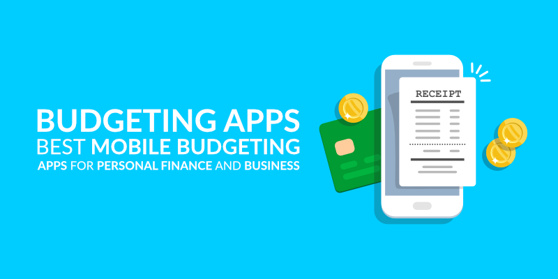 budgeting apps - best mobile budgeting apps for personal finance and business