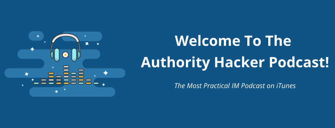 authority hacker podcast landing page