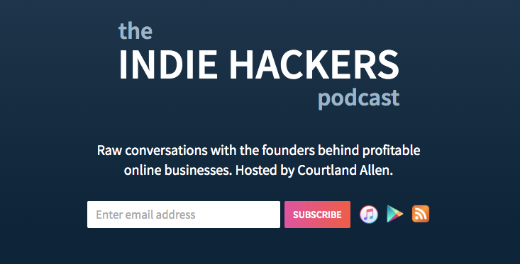 Indie Hackers Podcast Landing Page