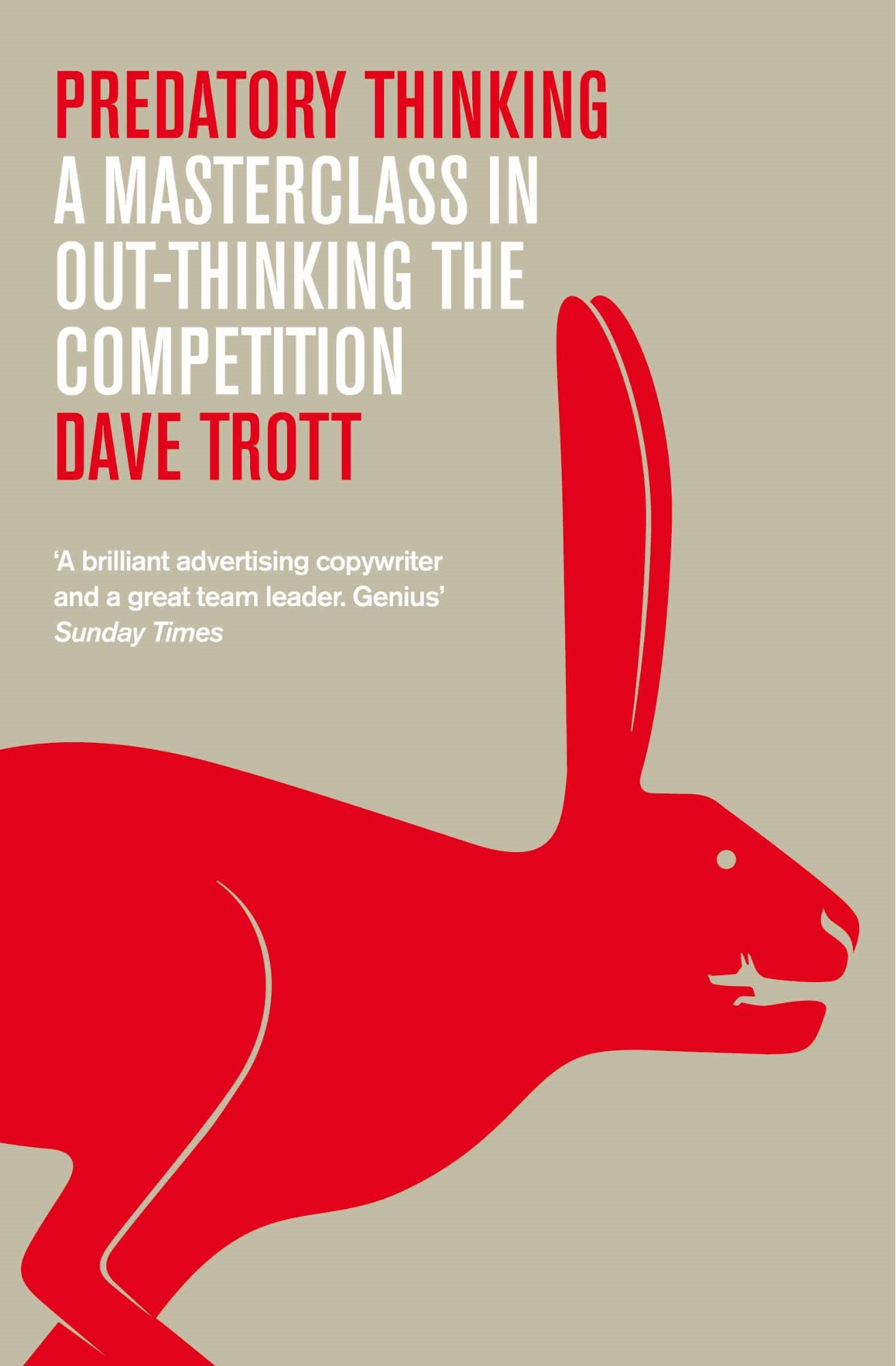 Predatory Thinking: A Masterclass in Out-thinking the Competition book cover