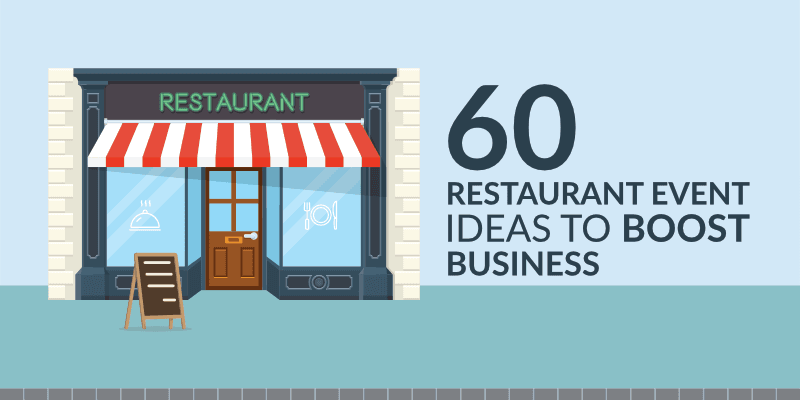 Restaurant Events: 60 Restaurant Event Ideas to Boost Business