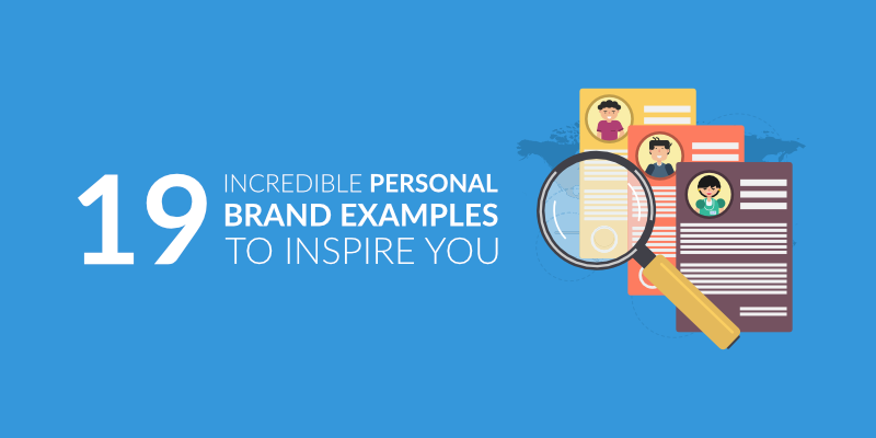 19 Incredible Personal Brand Examples To Inspire You