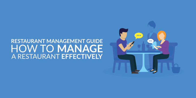 Restaurant Management Guide – How to Manage a Restaurant