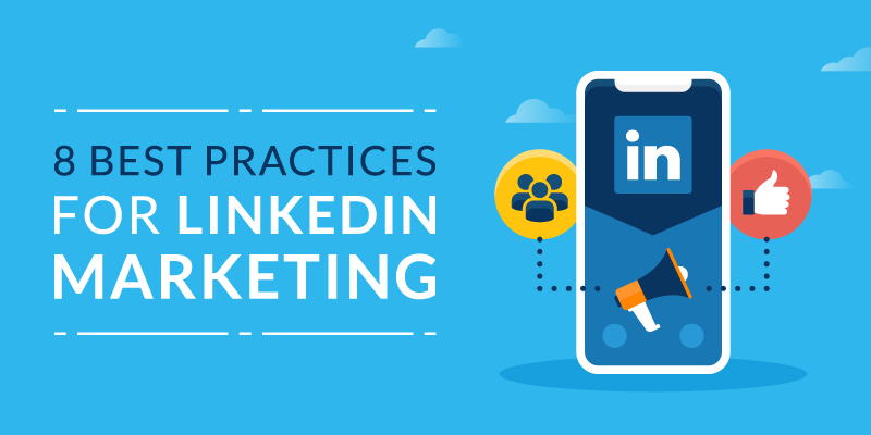 8 Best Practices for LinkedIn Marketing on a Blue Background
