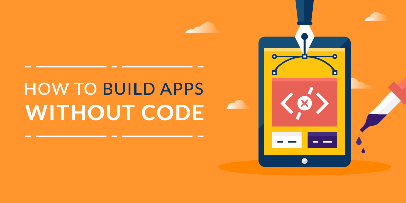 How to Create an App Without Coding