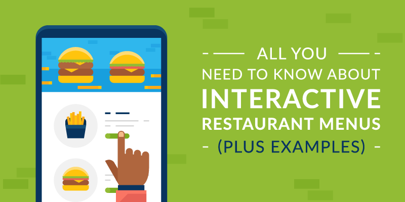 All You Need to Know about Interactive Restaurant Menus (Plus Examples)