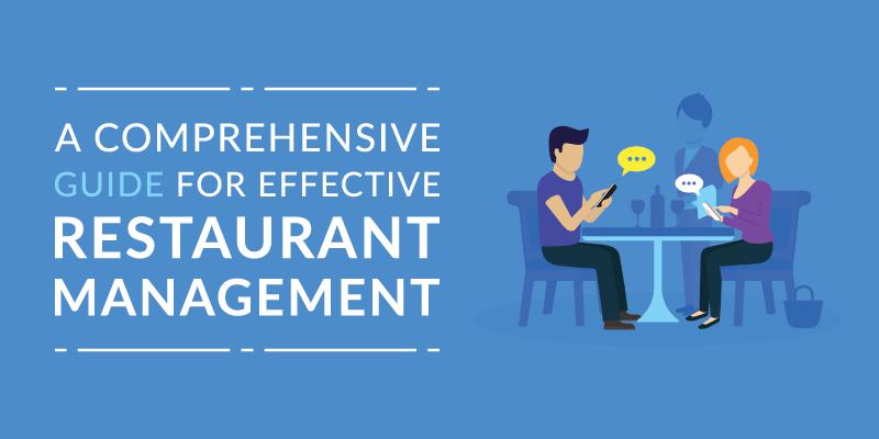 A Comprehensive Guide For Effective Restaurant Management