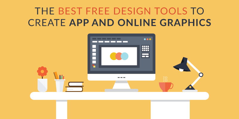 The Best Free Design Tools to Create App & Online Graphics