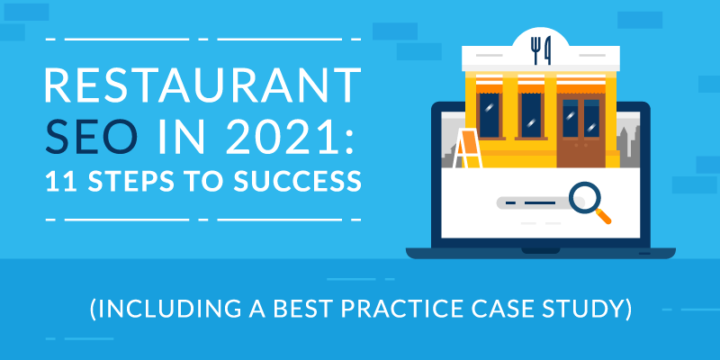 Restaurant SEO in 2021: 11 Steps to Success (Including a Best Practice Case Study)