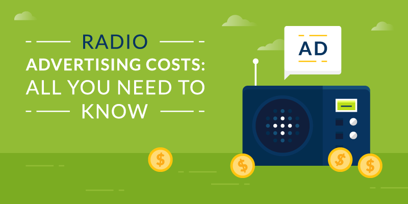 Radio Advertising Costs: All You Need to Know