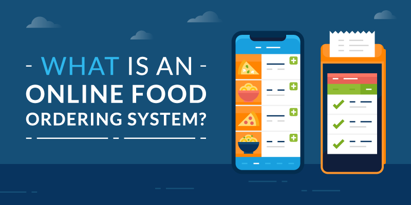 What is an Online Food Ordering System?
