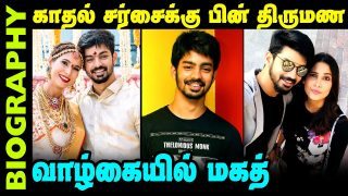 Untold Story About Actor Mahat Raghavendra | Biography In Tamil