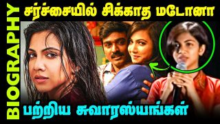 Untold story about Actress Madonna Sebastian | Biography in Tamil