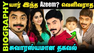 Untold story about TV Actor Mohammed Azeem || Biography in Tamil || Serial Actor