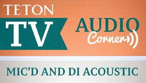 Audio Corner – Mixing Mic'd and DI Acoustic Guitar