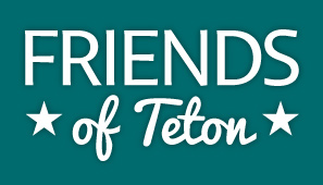 Are you a Friend of Teton?
