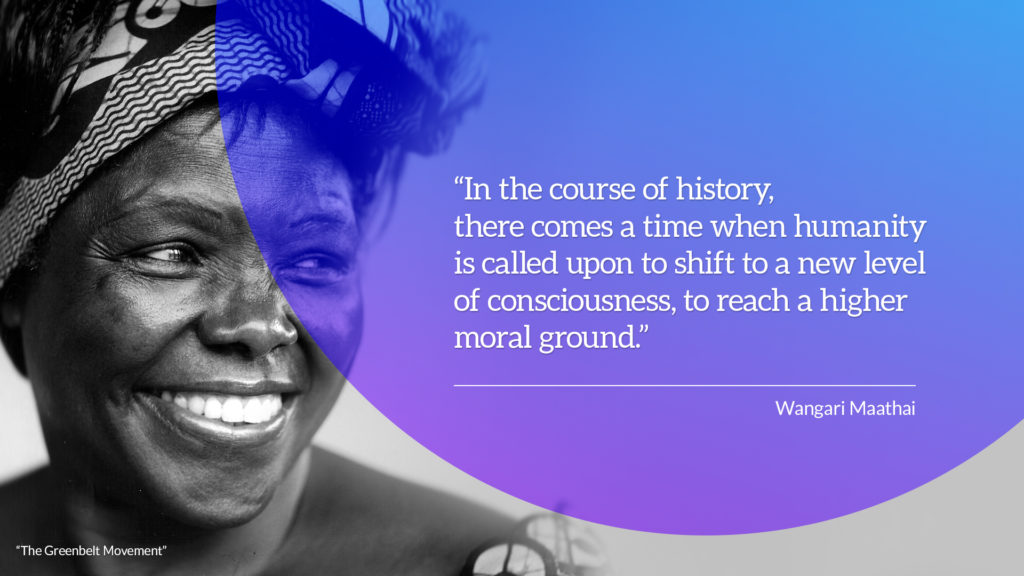 Client: TED. PowerPoint Slide showing quote from Wangari Maathai