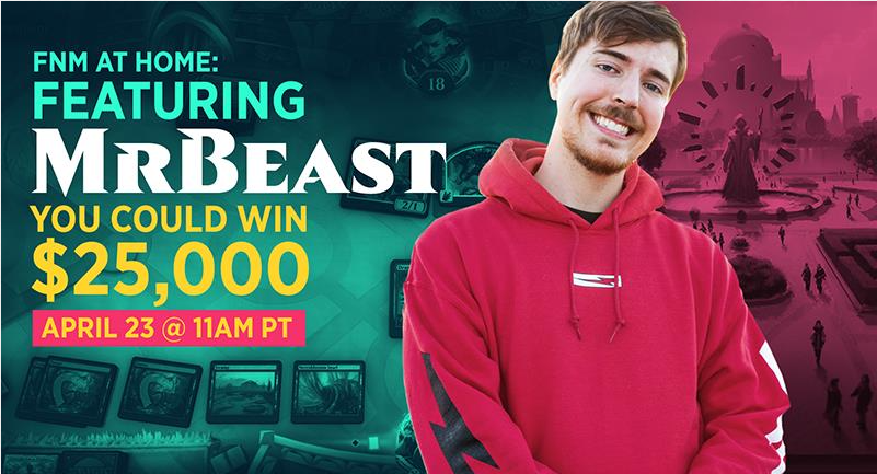MrBeast Promo FNM At Home Event Offers Up $50,000 In Prizes