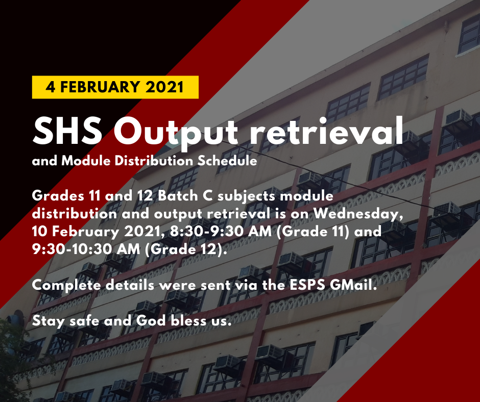 SHS Output Retrieval and Module Distribution Schedule
