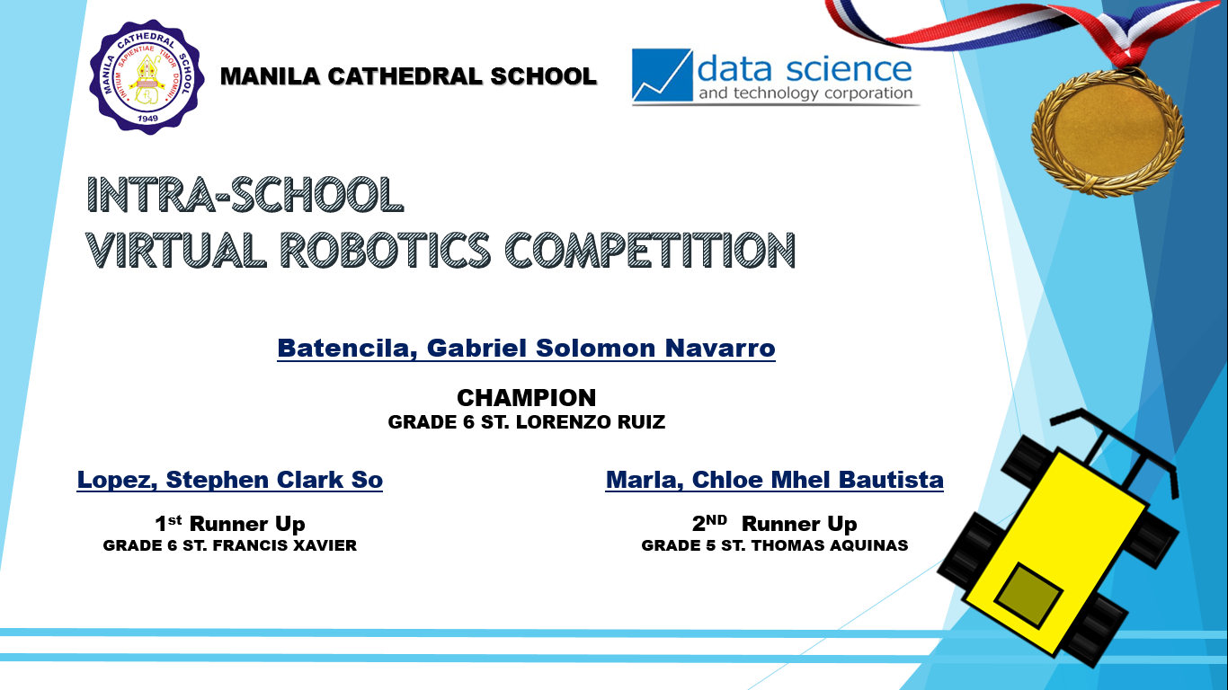 Congratulations  to the Winners of Intra-School Virtual Robotics Competition