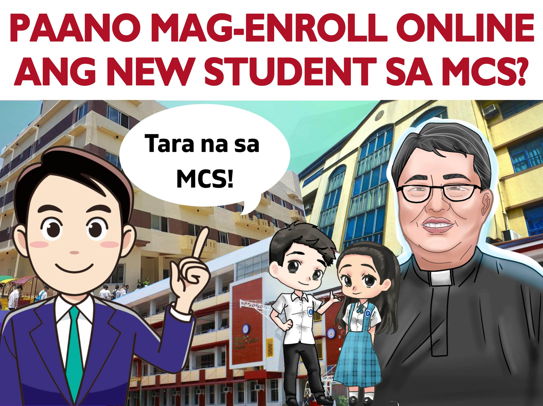 PAANO MAG-ENROLL ANG NEW STUDENT SA MCS?