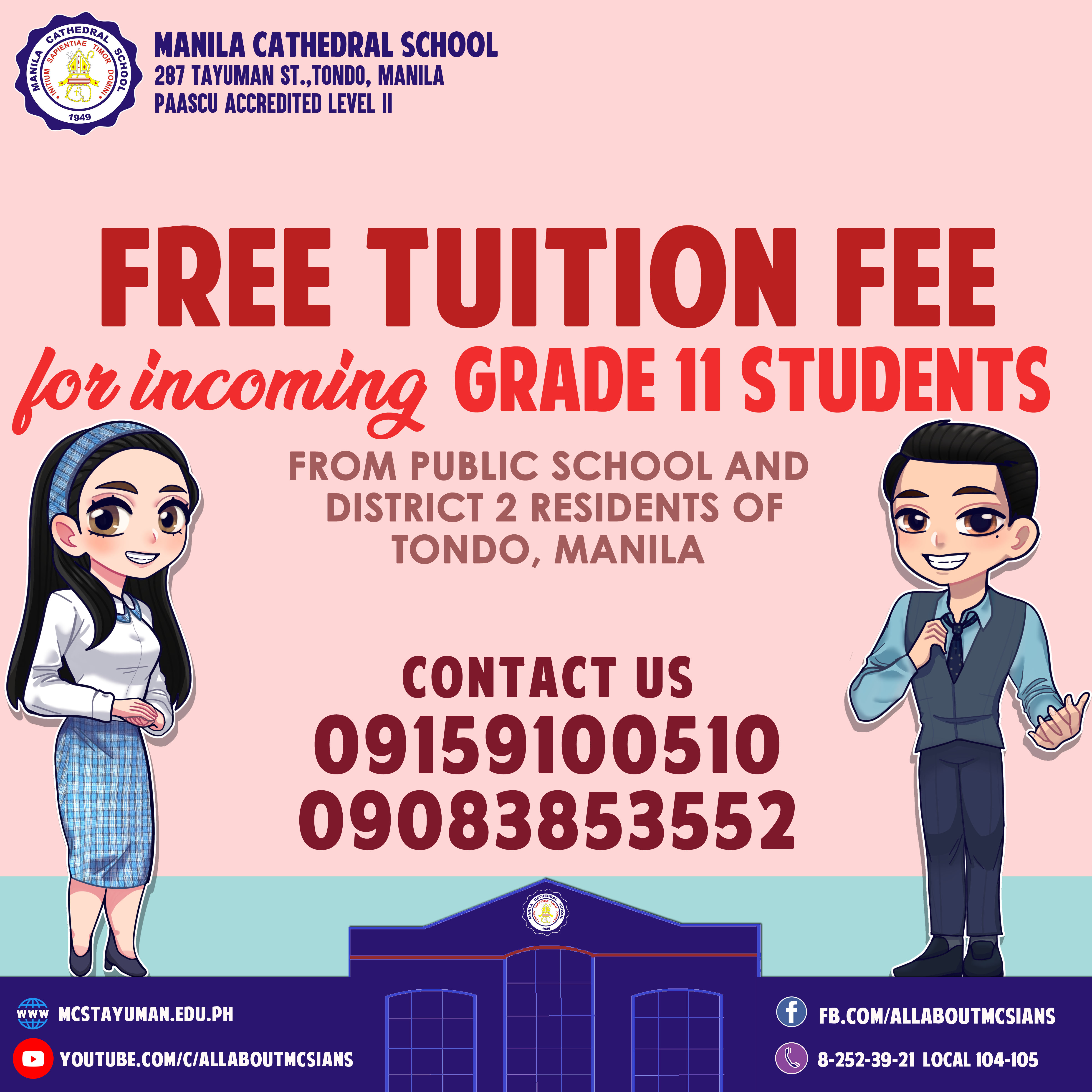 Manila Cathedral School is committed to serve the least, the lost, and the last. MCS' Senior High School offers FREE TUITION FEE for the incoming grade 11 students of Tondo District 2.