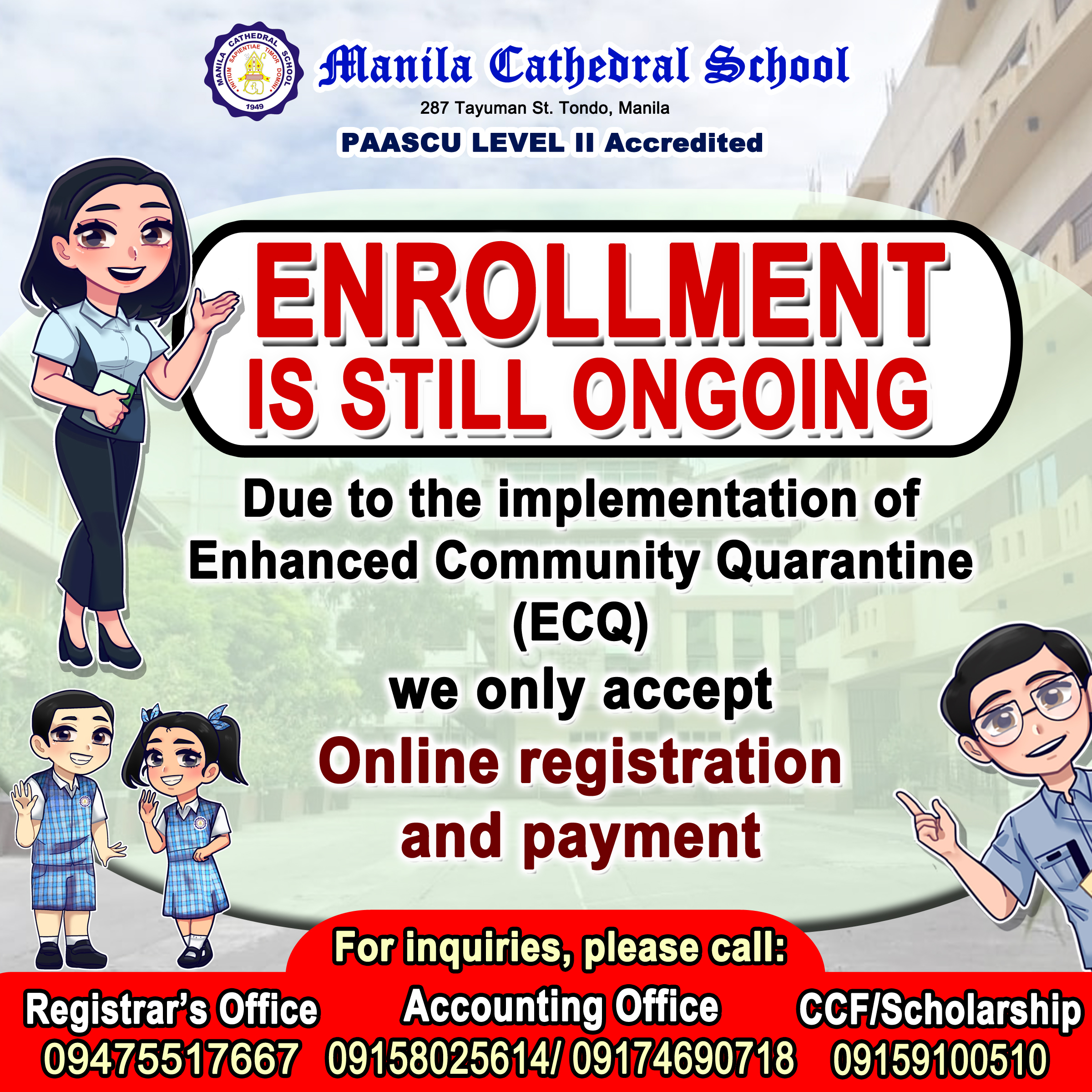 Enrollment is still ongoing! Due to the implementation ECQ we only accept online registration and payment.