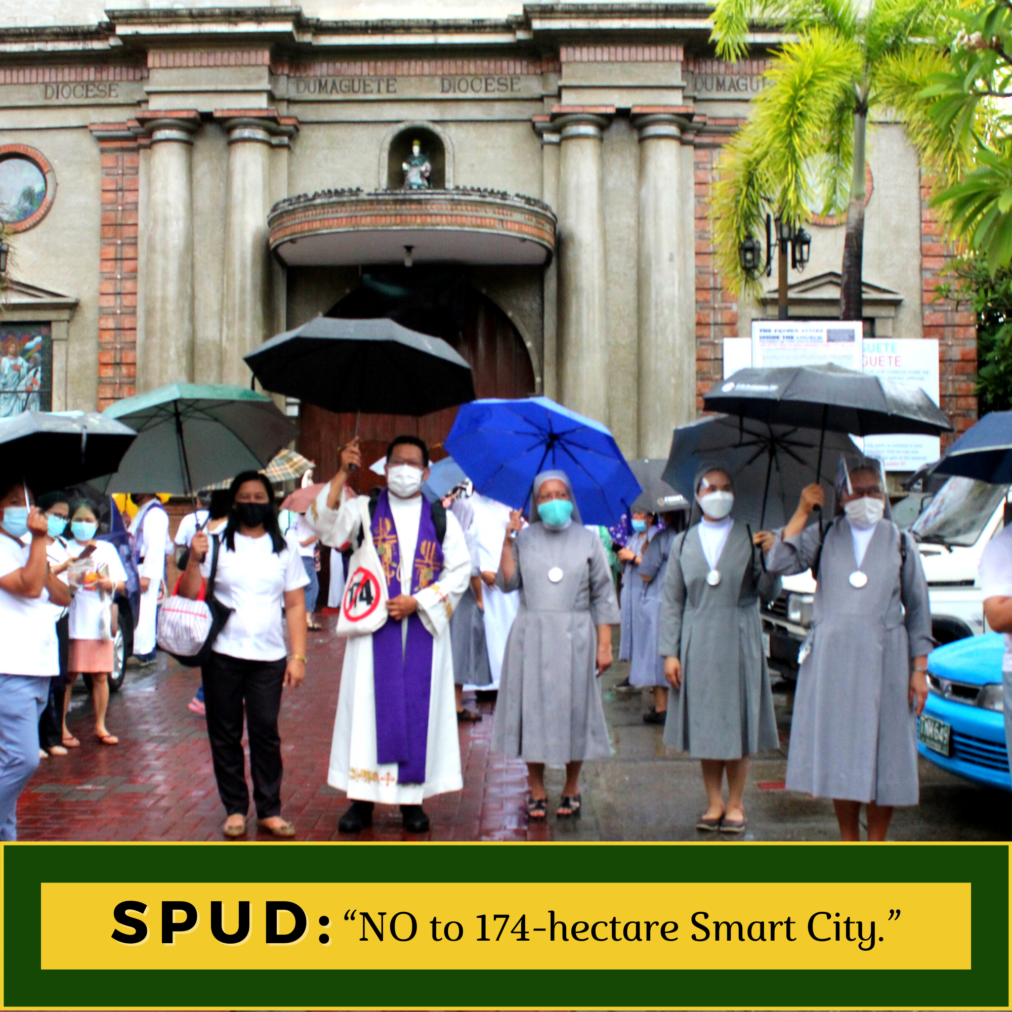 """SPUD """"NO to 174-hectare Smart City."""""""