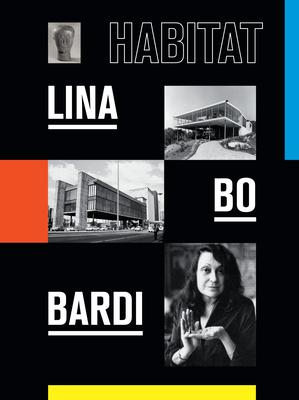 Habitat: Lina Bo Bardi book cover