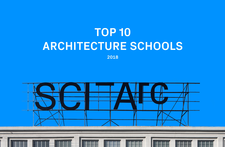 America's Top Architecture Schools 2018