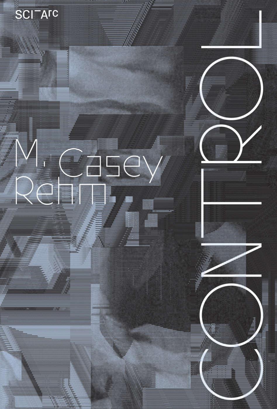 Casey Rehm Control
