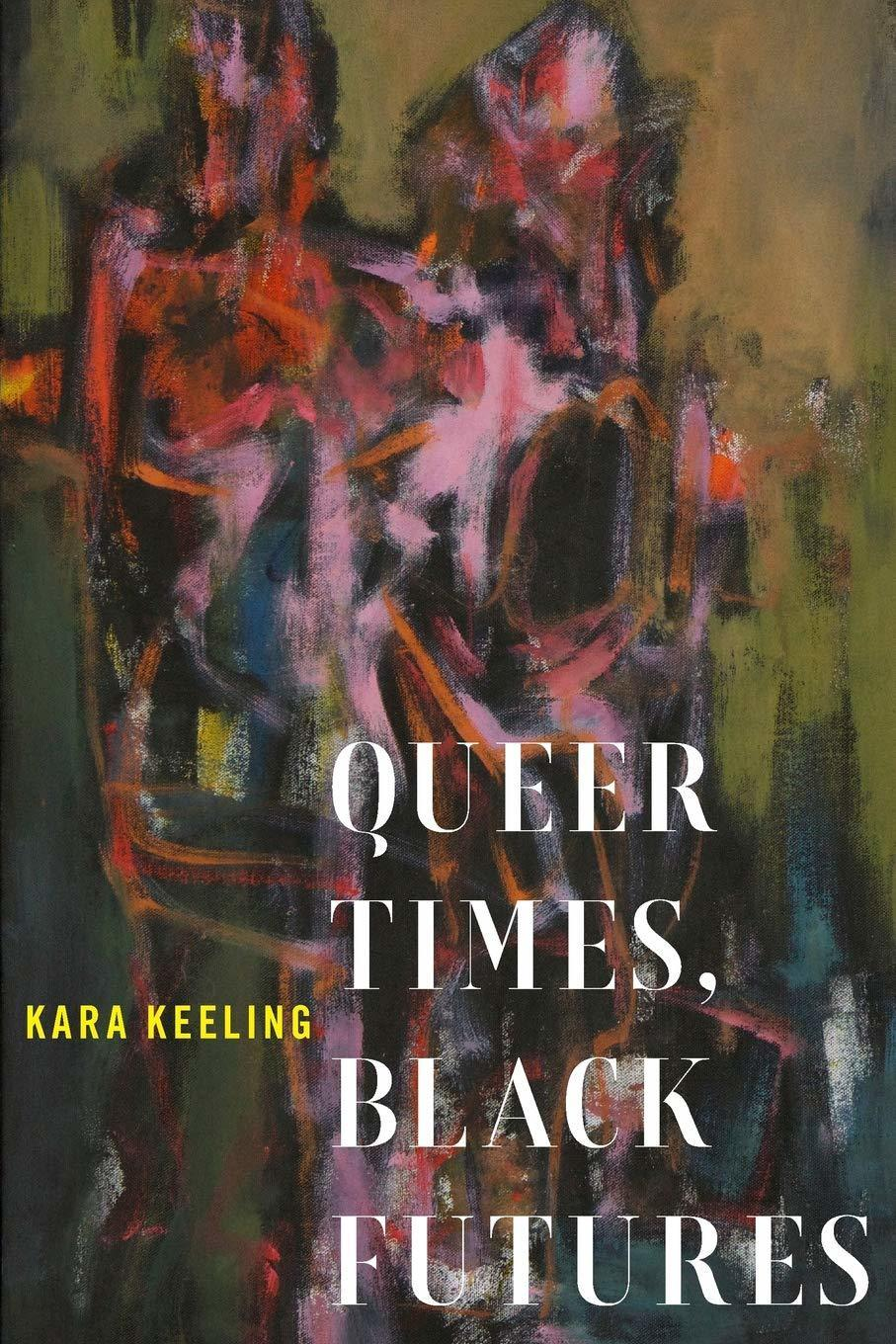 book cover Queer times Black Futures