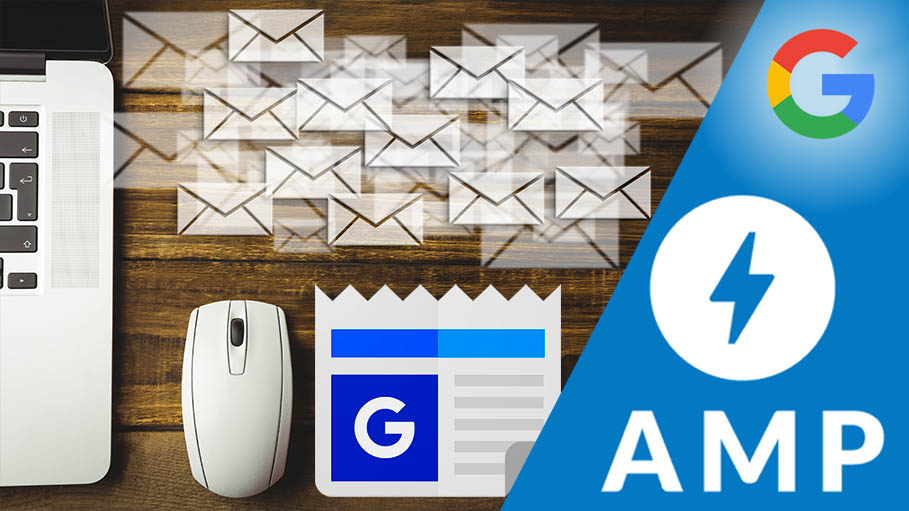 Google's new AMP Formats for Emails and News maybe an Attempt to Dominate the Content Market
