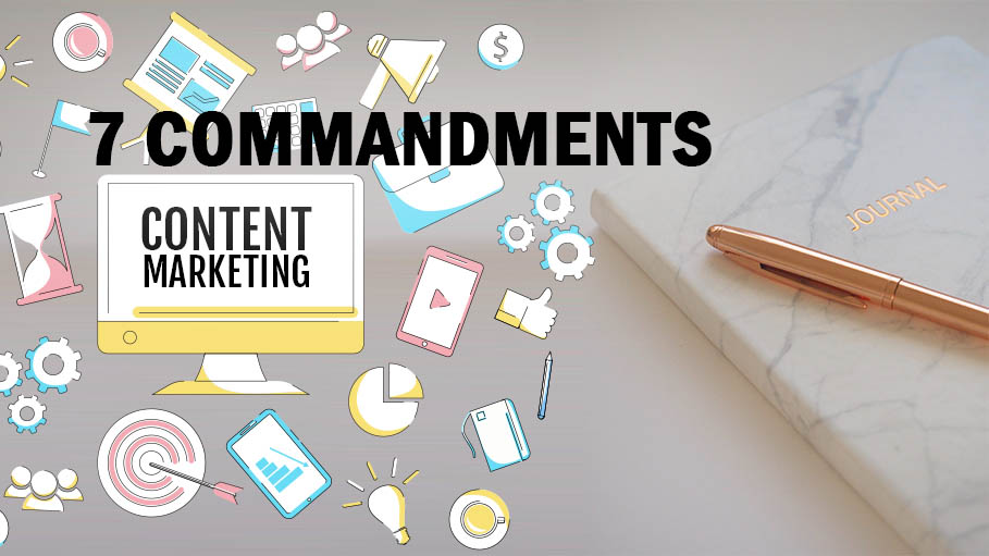 7 Commandments of Content Marketing from the Experts' Secret Diary